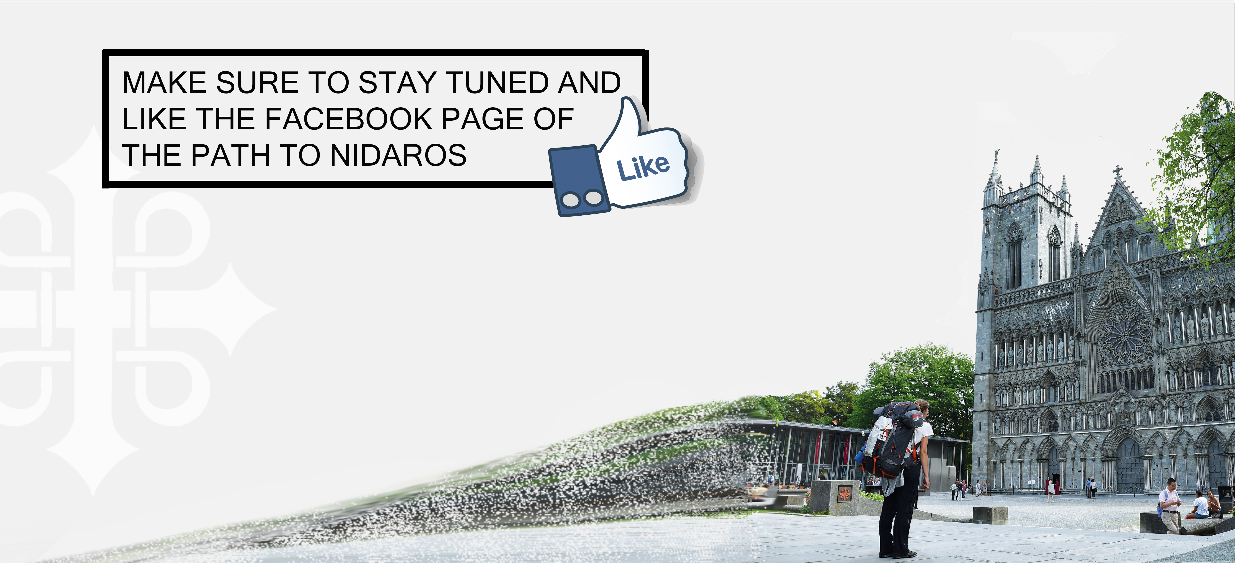 The Path to Nidaros Stay Tuned Like on Facebook